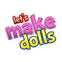 Lets Make Dolls